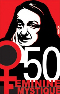 50th anniversary of the Feminine Mystique